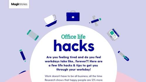 Office Life Hacks - Maglr Stories